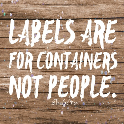 Labels are for containers not people quote